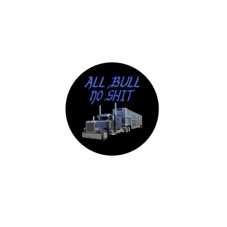 All Bull No Shit Mini Button