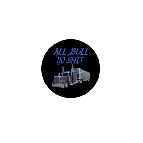 All Bull No Shit Mini Button (100 pack)