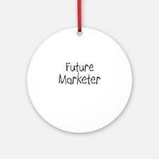 Future Marketer Ornament (Round)