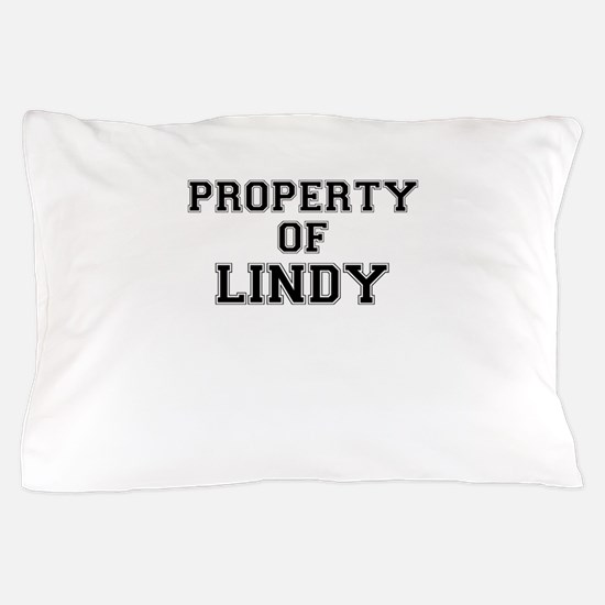 Property of LINDY Pillow Case