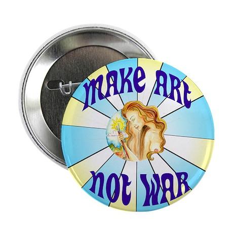 """Make Art Not War 2.25"""" Button"""