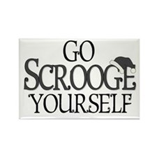 Go Scrooge Yourself Rectangle Magnet