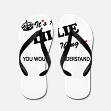 LILLIE thing, you wouldn't understand Flip Flops