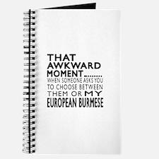 Awkward European Burmese Cat Designs Journal