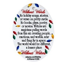"""Holiday """"Without Words"""" for Writers Oval Ornament"""