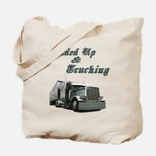 Loaded Up & Trucking Tote Bag