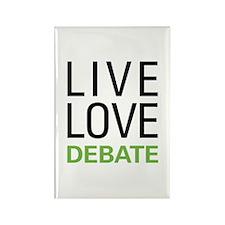 Live Love Debate Rectangle Magnet