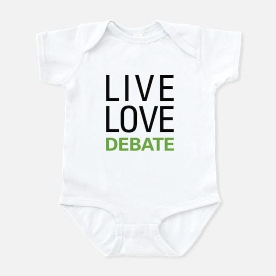 Live Love Debate Infant Bodysuit