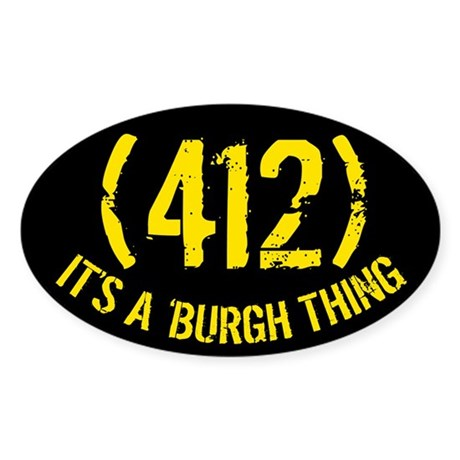 412 It's a Burgh Thing Oval Sticker