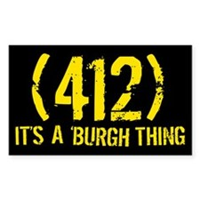 412 It's a Burgh Thing Rectangle Decal