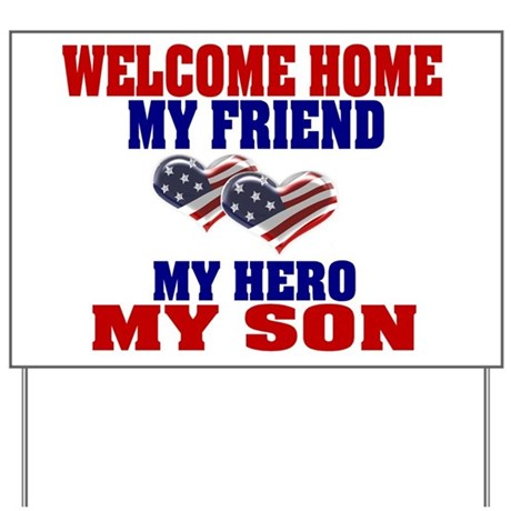 welcome home my son Yard Sign