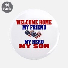 """welcome home my son 3.5"""" Button (10 pack)"""