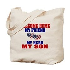welcome home my son Tote Bag