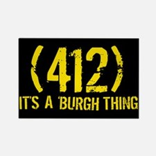 412 It's a Burgh Thing Rectangle Magnet
