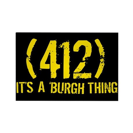 412 It's a Burgh Thing Rectangle Magnet (100 pack)