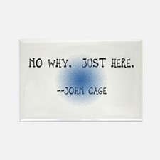 "John Cage ""No Why"" Rectangle Magnet"