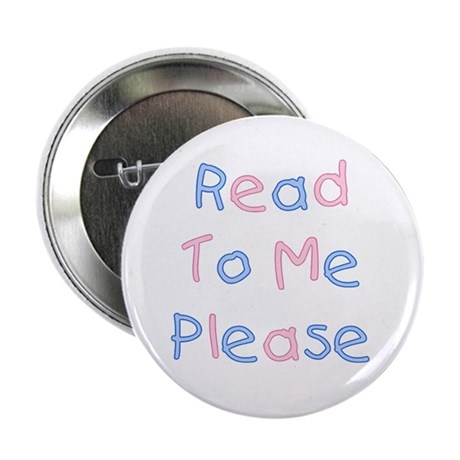 """Read to Me 2.25"""" Button (100 pack)"""