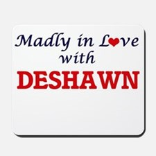 Madly in love with Deshawn Mousepad