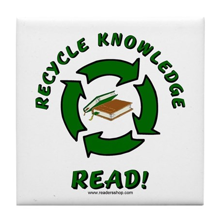 Recycle Knowledge Tile Coaster