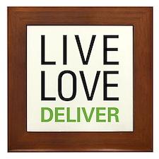 Live Love Deliver Framed Tile