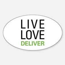 Live Love Deliver Decal