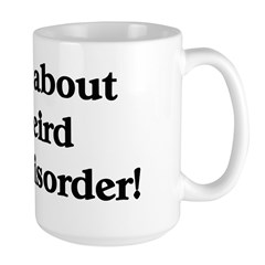 my weird disorder Mug