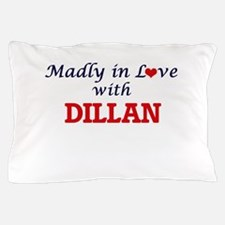 Madly in love with Dillan Pillow Case