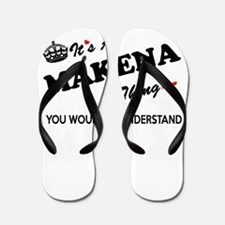 MAKENA thing, you wouldn't understand Flip Flops