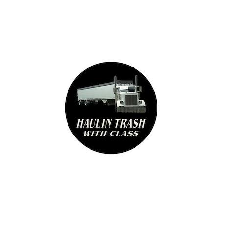 Haulin Trash With Class Mini Button