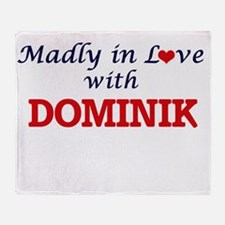 Madly in love with Dominik Throw Blanket