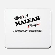 MALEAH thing, you wouldn't understand Mousepad
