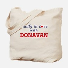 Madly in love with Donavan Tote Bag