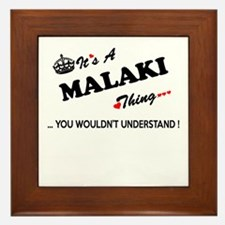 MALAKI thing, you wouldn't understand Framed Tile