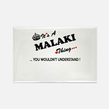 MALAKI thing, you wouldn't understand Magnets