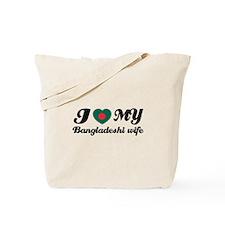 I love my Bangladeshi wife Tote Bag
