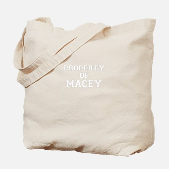 Property of MACEY Tote Bag