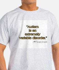 Autism is Variable T-Shirt