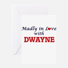 Madly in love with Dwayne Greeting Cards