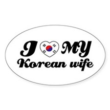 I love my Korean wife Oval Decal