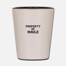 Property of MAILE Shot Glass