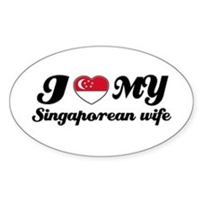 I love my Singaporean wife Oval Decal