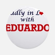 Madly in love with Eduardo Round Ornament