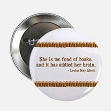 "Too Fond of Books 2.25"" Button (10 pack)"