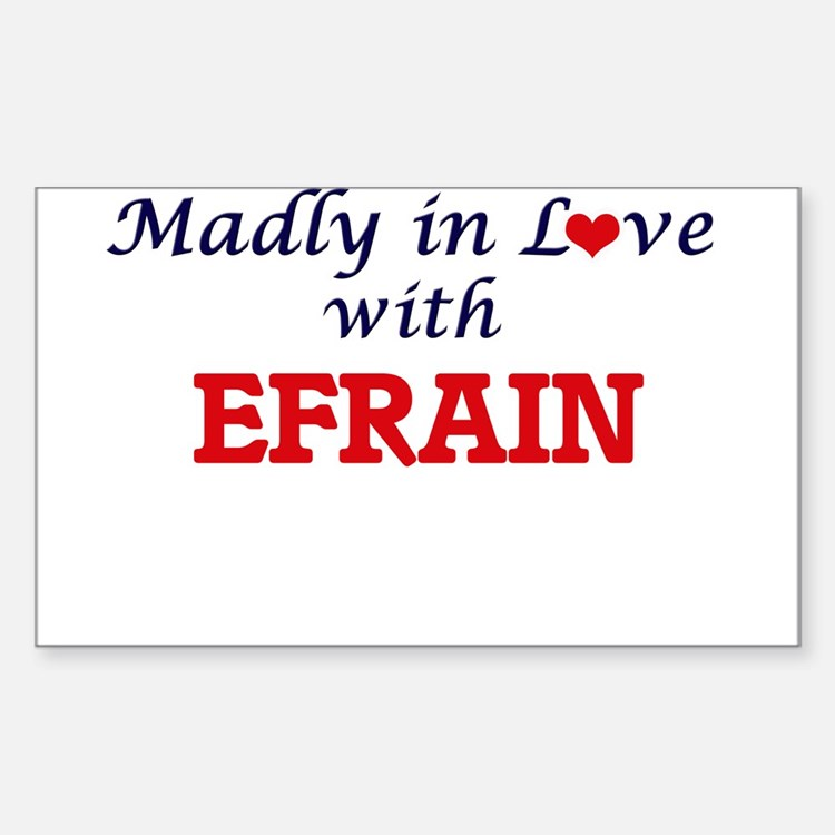 Madly in love with Efrain Decal