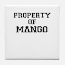Property of MANGO Tile Coaster