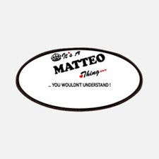 MATTEO thing, you wouldn't understand Patch