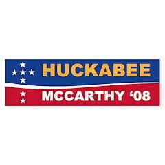 Huckabee/McCarthy '08 Bumper Bumper Sticker