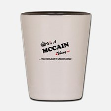 MCCAIN thing, you wouldn't understand Shot Glass
