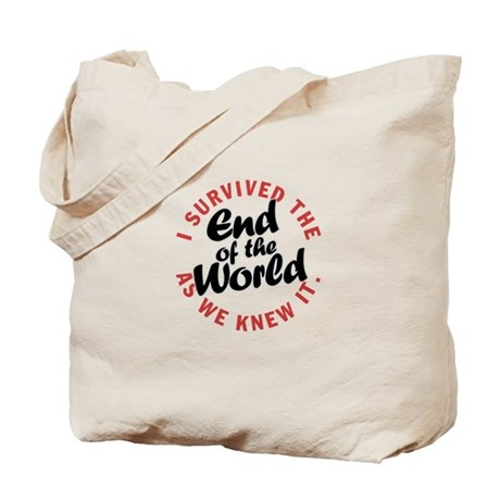 I survived the End of the Wor Tote Bag
