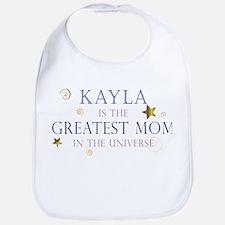Kayla is the Greatest Mom Bib